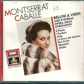 Giuseppe Verdi/Vincenzo Bellini - Montserrat Caballé /Opera Arias