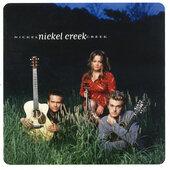 Nickel Creek - Nickel Creek (Edice 2002)