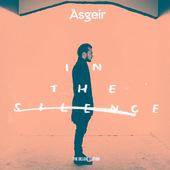 Ásgeir - In The Silence (Deluxe Edition)