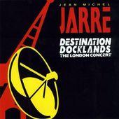 Jean Michel Jarre - Destination Docklands