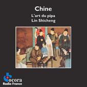 Lin Shicheng - Chine - L'Art Du Pipa (1993)