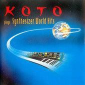 Koto - Plays Synthesizer World Hits (1990)