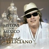 José Feliciano - My Love for Mexico (2013)