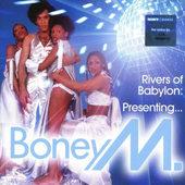 Boney M. - Rivers Of Babylon: Presenting... Boney M.