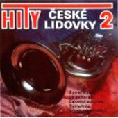 Malá Česká Dechovka - Hity České Lidovky 2