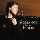 Joshua Bell - Romance Of The Violin (2003)