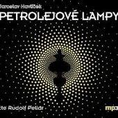 Jaroslav Havlíček - Petrolejové lampy/R. Pellar