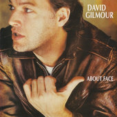 David Gilmour - About Face (Remastered 2006)