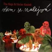 Václav Koubek & Hogs - Všem se nalejvá