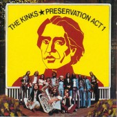Kinks - Preservation Act 1 (Edice 1998) (`73,ED.`98)