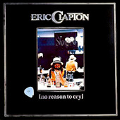 Eric Clapton - No Reason To Cry (Remastered 1996)