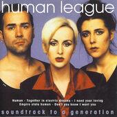 Human League - Soundtrack To A Generation (1996)