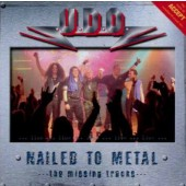 U.D.O. - Nailed To Metal (The Missing Tracks) /2003