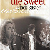 Sweet - Block Buster - Sweet In Concert