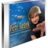 Petr Rezek - Kdysi dávno jsem chtěl lítat (2004)