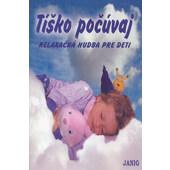 Janig - Tíško Počúvaj - Relaxačná Hudba Pre Deti (Kazeta, 2004)