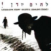Yakov Magid - Buďte Zdrávi, Židé! (2000) /JEWISH FOLK SONGS