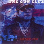 Gun Club - Lucky Jim (Limited Edition 2018) - Vinyl