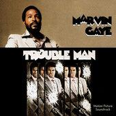 Soundtrack - Trouble Man (Motion Picture Soundtrack, Edice 1998)