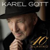 Karel Gott - 40 Slavíků (2016)