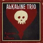 Alkaline Trio - Agony And Irony