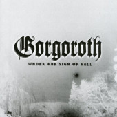 Gorgoroth - Under The Sign Of Hell (Limited Black Vinyl 2017) - Vinyl