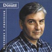 Miroslav Donutil - Historky Z Provázku (1999)