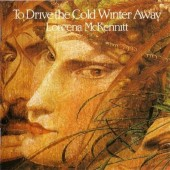 Loreena McKennitt - To Drive The Cold Winter Away (CD+DVD, Edice 2004)