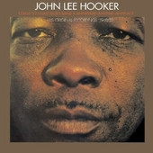 John Lee Hooker - Anywhere - Anytime - Anyplace: His Original Recordings 1948/52