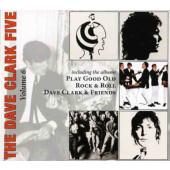 Dave Clark Five - Volume 6 - Play Good Old Rock 'n' Roll / Dave Clark & Friends (Edice 2008)