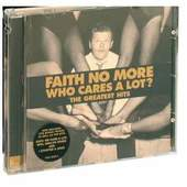 Faith No More - Who Cares A Lot? (The Greatest Hits)