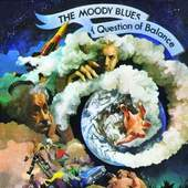 Moody Blues - A Question Of Balance (Remaster 2008)