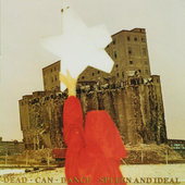 Dead Can Dance - Spleen And Ideal (Remastered 2008)