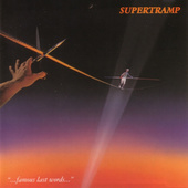 Supertramp - Famous Last Words (Remastered)