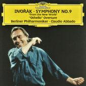 "Berliner Philharmoniker, Claudio Abbado - Symfonie č. 9 ""Novosvětská"" / ""Othello"" Předehra (1999)"