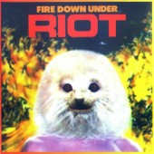 Riot - Fire Down Under (Remastered 1997)