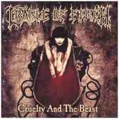 Cradle Of Filth - Cruelty And The Beast (Edice 2006)