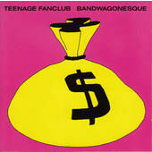 Teenage Fanclub - Bandwagonesque (Edice 1992)