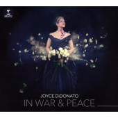 Joyce DiDonato - In War & Peace: Harmony Through Music (2016)