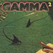 Gamma - Gamma 2 (Edice 2011)