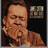 James Cotton - Late Night Blues (Live At The New Penelope Cafe) /RSD 2019 – Vinyl