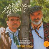 Zdeněk Svěrák & Jaroslav Uhlíř - Hodina zpěvu: Zažít krachy - nevadí! (2003)