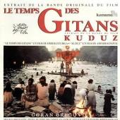 Soundtrack / Goran Bregovic - Le Temps Des Gitans - Kuduz (OST, Edice 2018) - Vinyl
