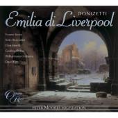 Gaetano Donizetti - Emilia di Liverpool (2006)