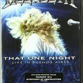 Megadeth - THAT ONE NIGHT/LIVE IN...