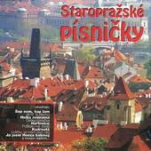 Various Artists - Staropražské Písničky (Edice 2016)