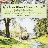 Various Artists - If There Were Dreams To Sell - English Orchestral Songs (1989)