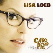 Lisa Loeb - Cake & Pie (2002)