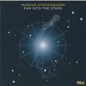 Markus Stockhausen - Far Into The Stars (2017)