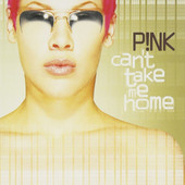 Pink - Can't Take Me Home (2000)